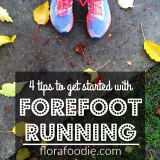On Forefoot Running | 4 Tips to Get You Started