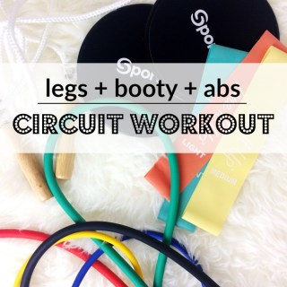 Legs + Booty + Abs Circuit Workout