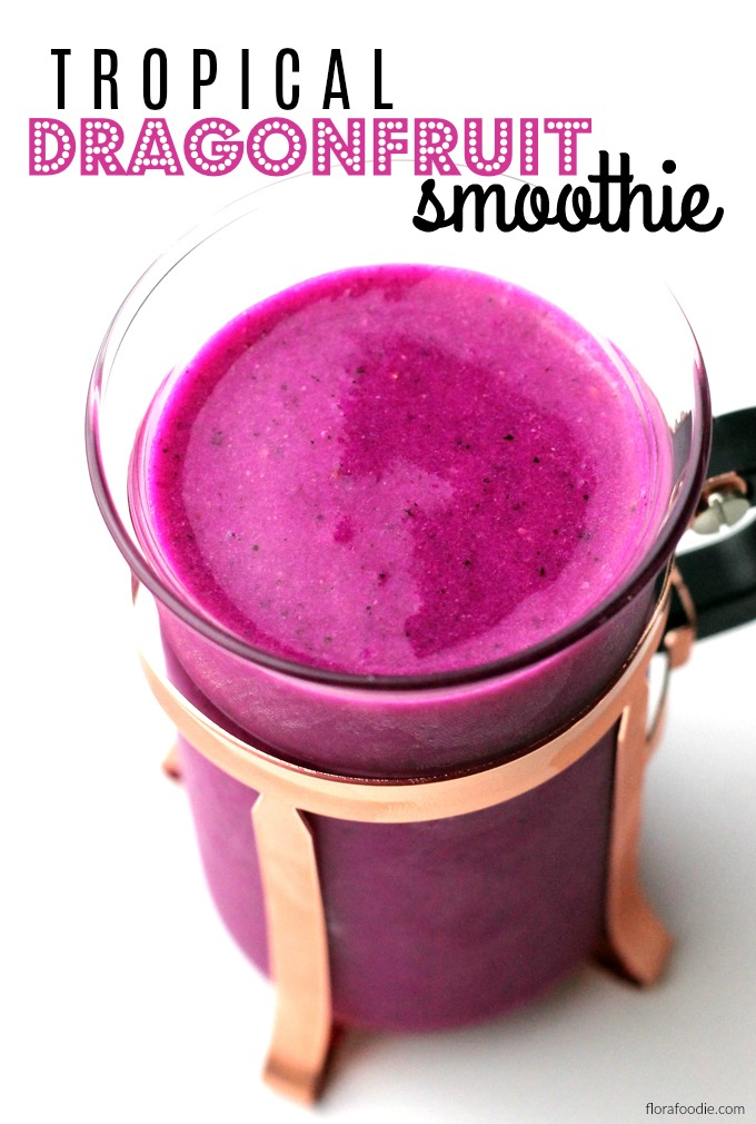Tropical Dragonfruit Smoothie | florafoodie.com