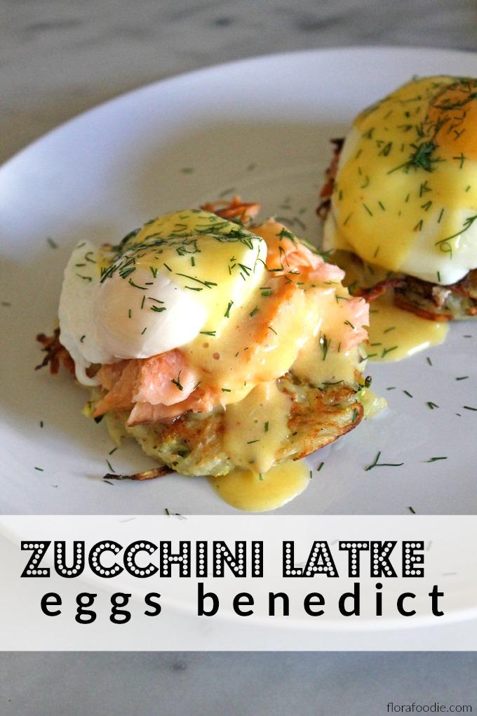 Zucchini Latke Eggs Benedict