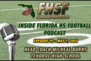 INSIDE FLORIDA HS FOOTBALL PODCAST: Episode #1 – Head Coach Micheal Burns, Tenoroc High