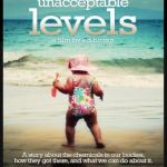 Unacceptable Levels Deals with Toxic Chemicals in Our Bodies