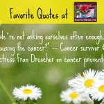 Favorite Quote on Cancer Prevention