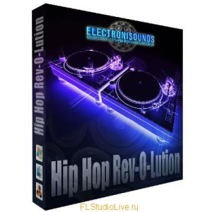 Коллекция сэмлов ElectroniSoundsUrban Legends Hip Hop Rev-O-Lution для FL Studio