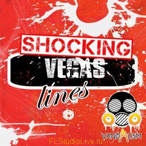 Лупы для FL Studio Vandalism Shocking Vegas Lines