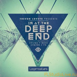 Скачать сэмплы для FL Studio Loopmasters Trevor Loveys Presents In At The Deep End