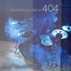 Скачать сэмплы для FL Studio International Breaks 404