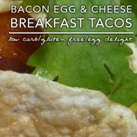 Bacon Egg and Cheese Breakfast Taco - Low Carb | Gluten Free
