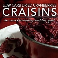 Sugar Free Dried Cranberries - Winning the Low Carb Craisin Wars