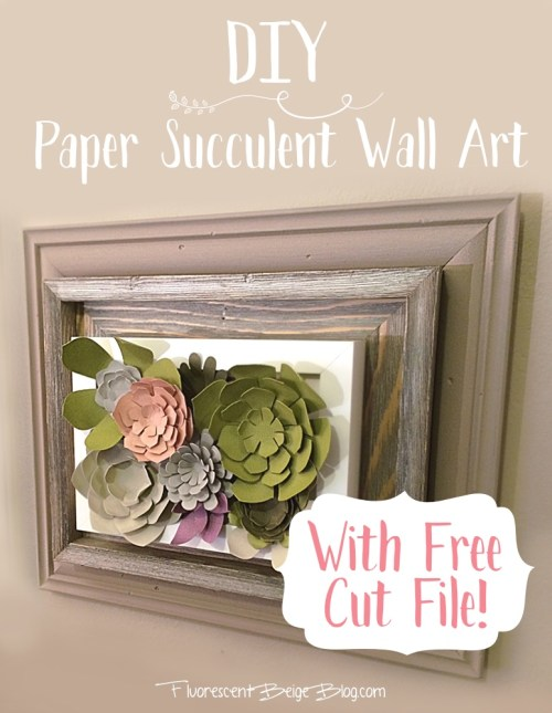 DIY Paper Succulent Wall Art With Free Cut File #Silhouette #Papercraft