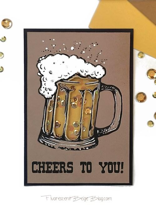Birthday Beer Shaker Card Full- Fluorescent Beige Blog