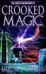 Crooked-Magic3-800 Cover reveal and Promotional (2)