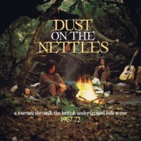 VARIOUS ARTISTS - Dust on the Nettles: A Journey Through the British Underground Folk Scene 1967-72 (Grapefruit/Cherry Red CRSEGBOX030)