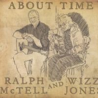 RALPH MCTELL AND WIZZ JONES - About Time (Leola Music TPGCD37)