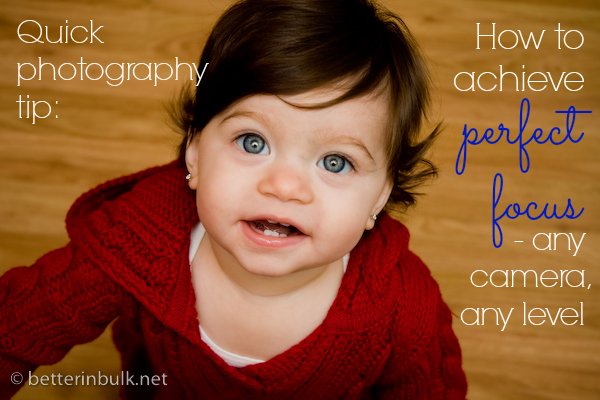 photography tip how to achieve perfect focus