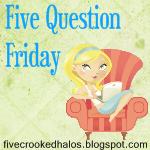 Five Questions