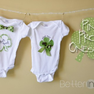 "St. Patrick's Day Craft – DIY ""Pinch Proof"" Onesies"