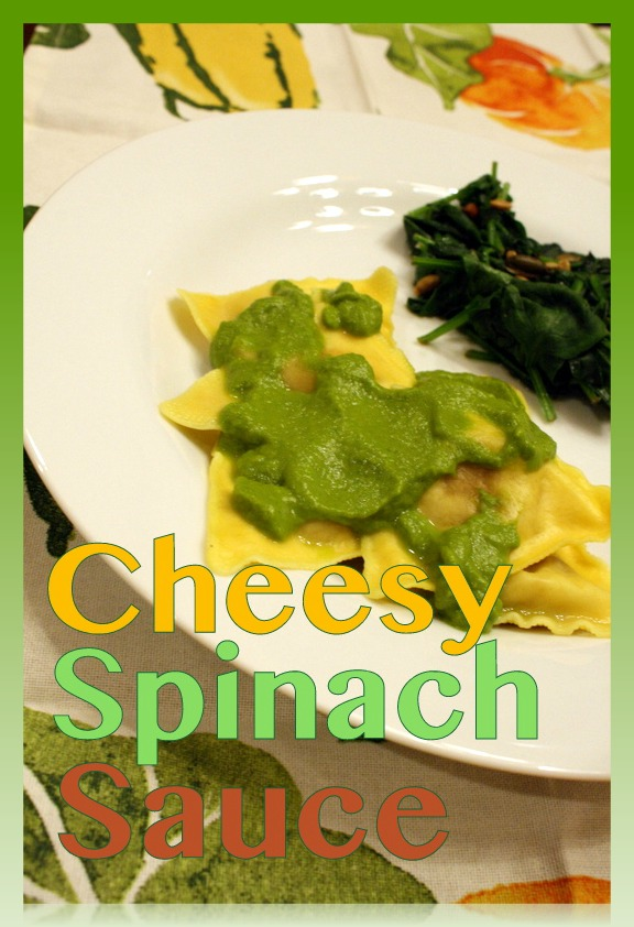 Cheesy Spinach Sauce