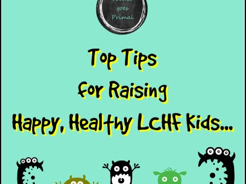 top-tips-for-raising-happy-healthy-lchf-kids