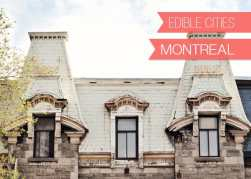 {Edible Cities} Montreal, with Chantelle from Sourced Cities