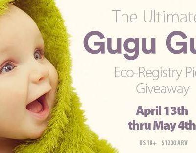 Gugu Guru Eco-Friendly Baby $1,200 Ultimate Giveaway!
