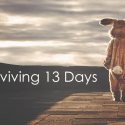 Surviving 13 Days