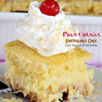 Pina Colada Earthquake Cake - Can't Stay Out of the Kitchen