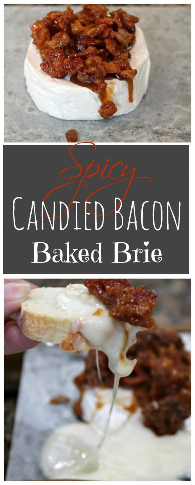 Spicy Candied Bacon Baked Brie - Foody Schmoody Blog ...