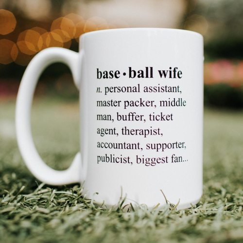 Indoor Baseball Wife Mug Baseball Wife Mug Field Apparel Ny Baseball Coffee Mugs Baseball Bat Coffee Mug