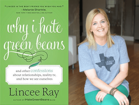Why I Hate Green Beans: And Other Confessions about Relationship, Reality TV, and How We See ...