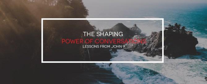 ShapingPowerofConversation