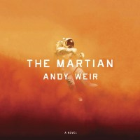 "The Top 5ish Quotes from ""The Martian"" by Andy Weir"
