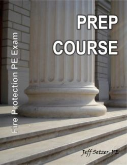 Fire Protection PE Exam Prep Course