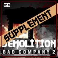 BF: BC2 – 60 SECOND STRATEGY 001.1 – Destruction Supplement