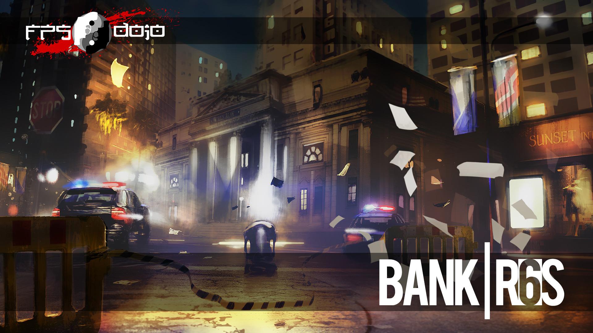 R6S: Bank