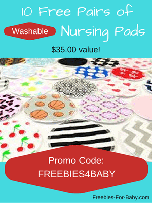 10 Free Pairs of Nursing Pads - washable and reusable. Use code: FREEBIES4BABY at checkout to get a $35 credit.