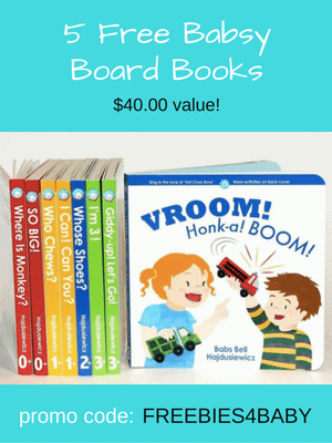 5 Free Baby Board Books from Babsy - $40 value! Use code: FREEBIES4BABY at checkout.