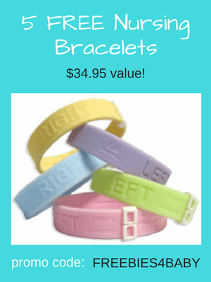 5 Free Nursing Bracelets - $34.95 value! Use code: FREEBIES4BABY at checkout.