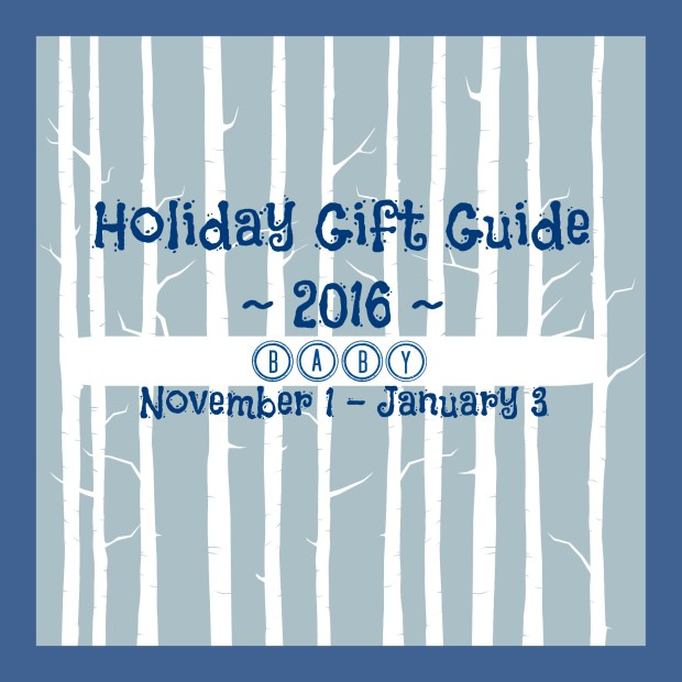 Holiday Gift Guide Baby