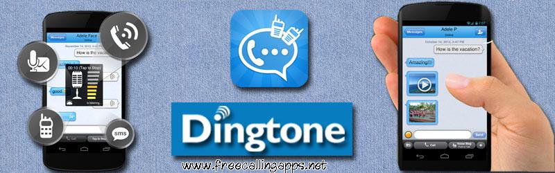 Dingtone free calls.