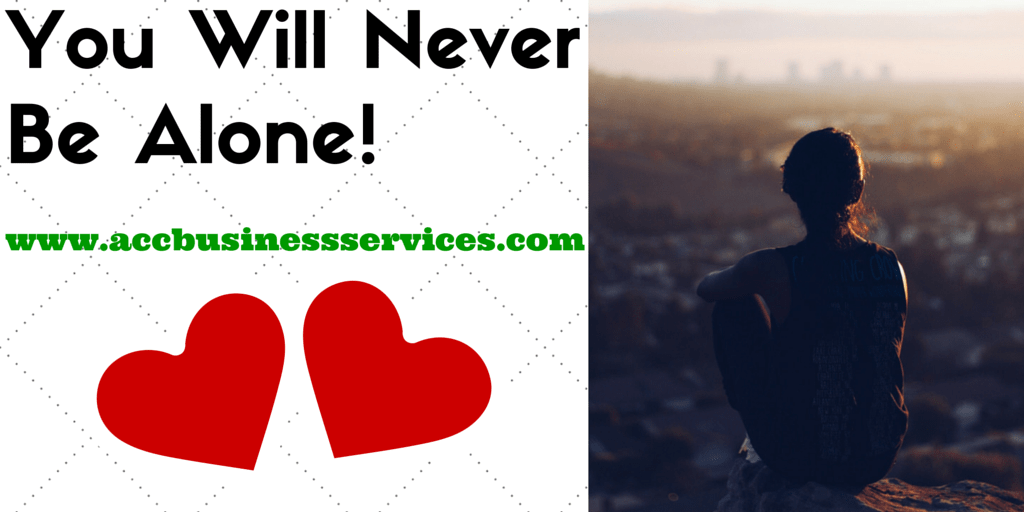 You Will Never Be Alone - ACC Business Services #mondaymotivation