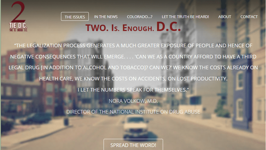 TIE DC's misguided stance was evident from their slogan, which inferred that cannabis would only exist if legalized.