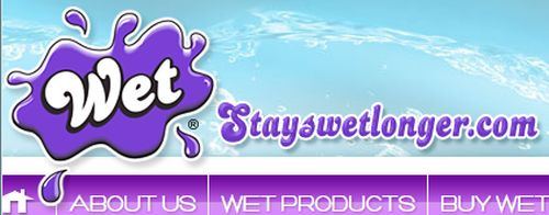 StaysWetLonger.com Wet Free personal Lubricant from 8 a.m. to 10 a.m. PST Monday to Friday