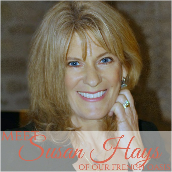 French Muse | Meet Susan Hays of Our French Oasis