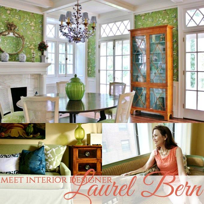 Meet Interior Designer Laurel Bern of Westchester County, New York.