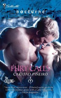 FURY CALLS by Caridad Pineiro, March 2009, Silhouette Nocturne