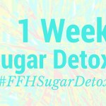 1 Week Sugar Detox to start 2016!