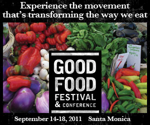 Good Food Festival Santa Monica, Sept 17-18, 2011