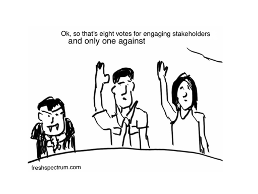 Engaging Stakeholders Cartoon by Chris Lysy