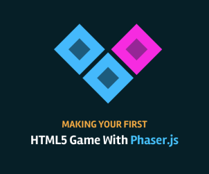 Making Your First HTML5 Game With Phaser